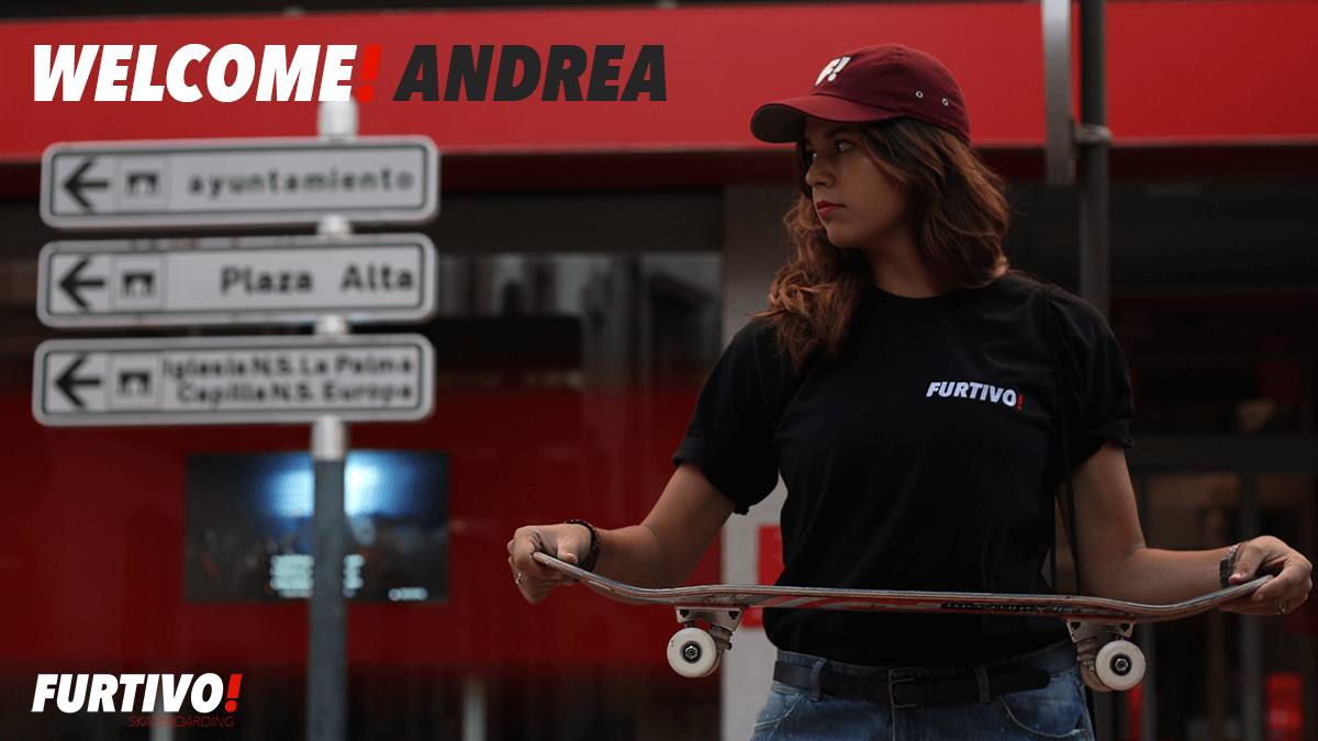 Andrea Benitez Welcome To Furtivo Skateboarding Team