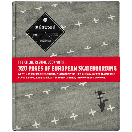 Cliché Resume a Decade of Skateboarding in Europe Book- Arte - Furtivo! Skateboarding
