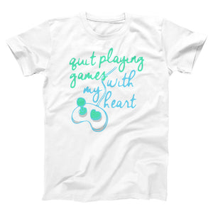 Quit Playing Games With My Heart White Adult Tee