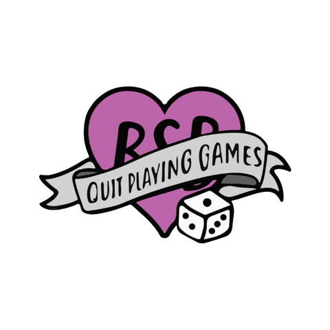 Quit Playing Games Pin