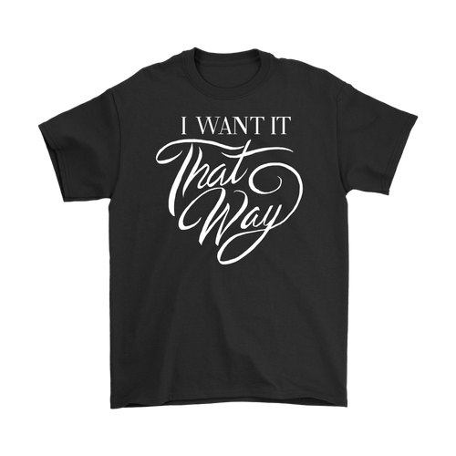 I Want It That Way Tee