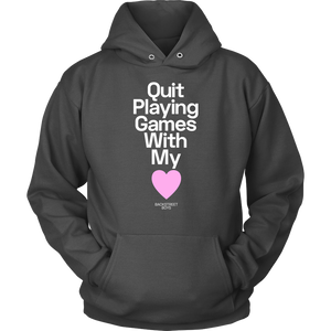 Quit Playing Games Hoodie