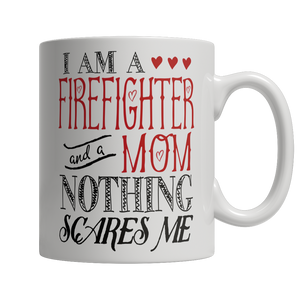 Limited Edition - I Am A Firefighter and A Mom Nothing Scares Me - Opertime