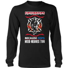 Limited Edition -  Firefighters because cops need heroes too - Opertime