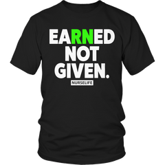 RN - Earned Not Given Nurse Gift