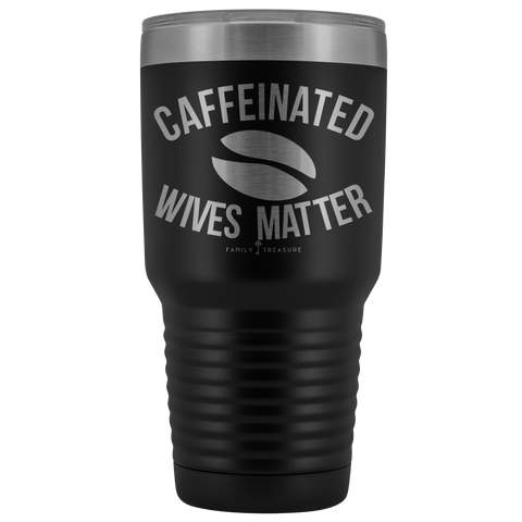 Caffeinated Wives Matter