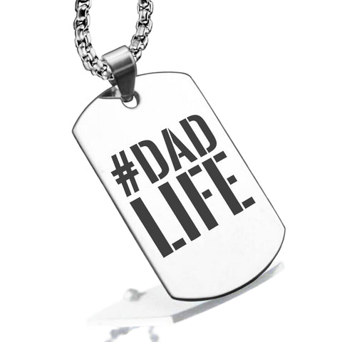 Stainless Steel #DadLife Dog Tag Pendant - Comfort Zone Studios