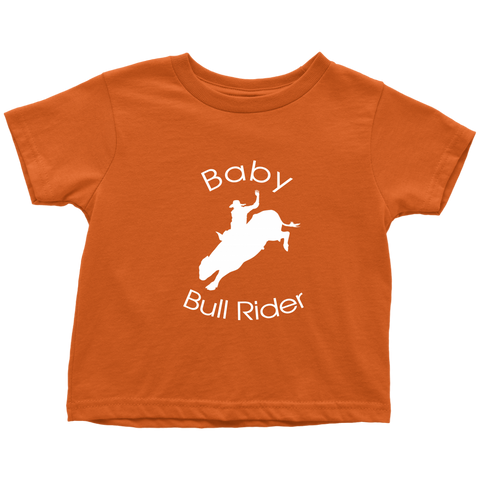 Baby Bull Rider Toddler T-Shirt - Orange