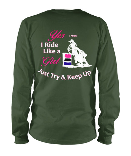I Know I Ride Like a Girl Long Sleeve Tee