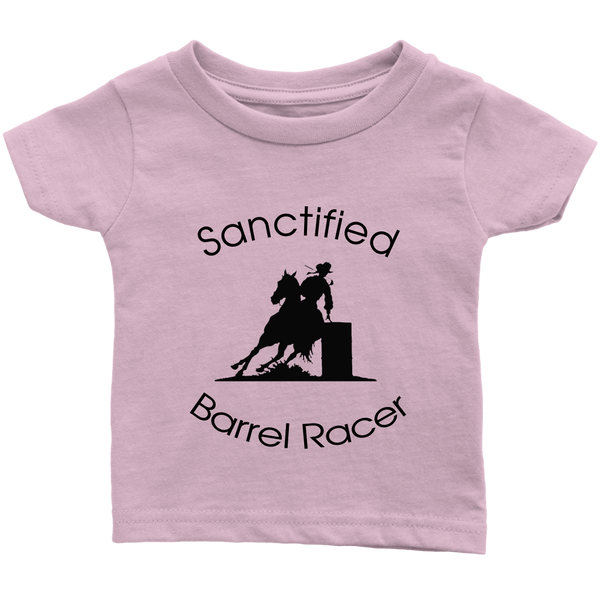 Sanctified Barrel Racer Infant T-Shirt - Light Pink