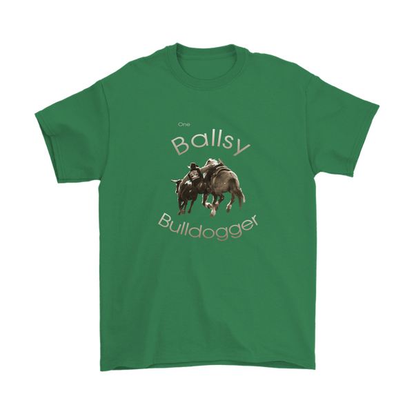 """One Ballsy Bulldogger"" T-Shirts for A Real Rodeo Man - Irish Green"