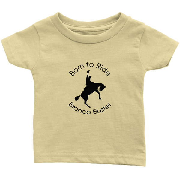 Born to Ride Bronco Buster Infant T-Shirt - Lemon
