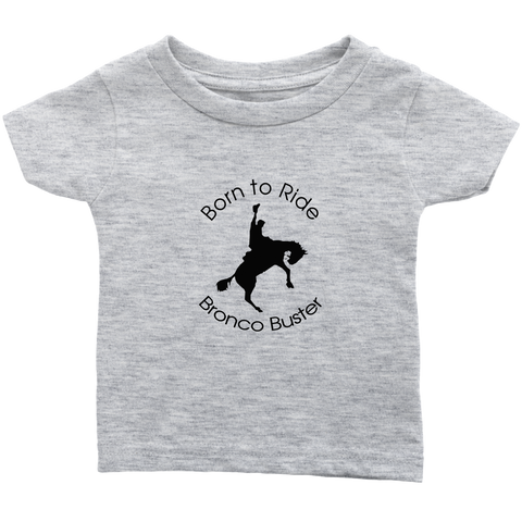 Born to Ride Bronco Buster Infant T-Shirt - Heather Gray