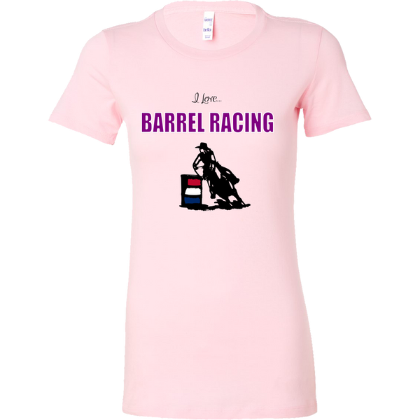 I Love Barrel Racing Ladies Bella T-Shirts (v1)