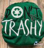 "Beautiful Baby Bottoms Cloth Diaper - ""Don't Be Trashy"" Embroidered"