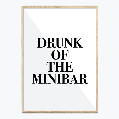 Drunk of the minibar