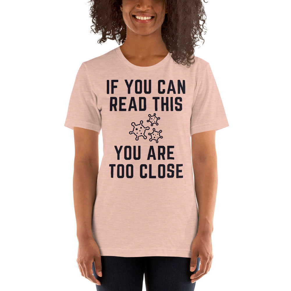 IF YOU CAN READ THIS - Short-Sleeve Unisex T-Shirt