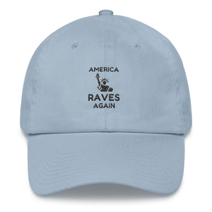 """AMERICA RAVES AGAIN"" - Dad hat"