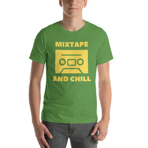 """MIXTAPE AND CHILL"" - Short-Sleeve Unisex T-Shirt"