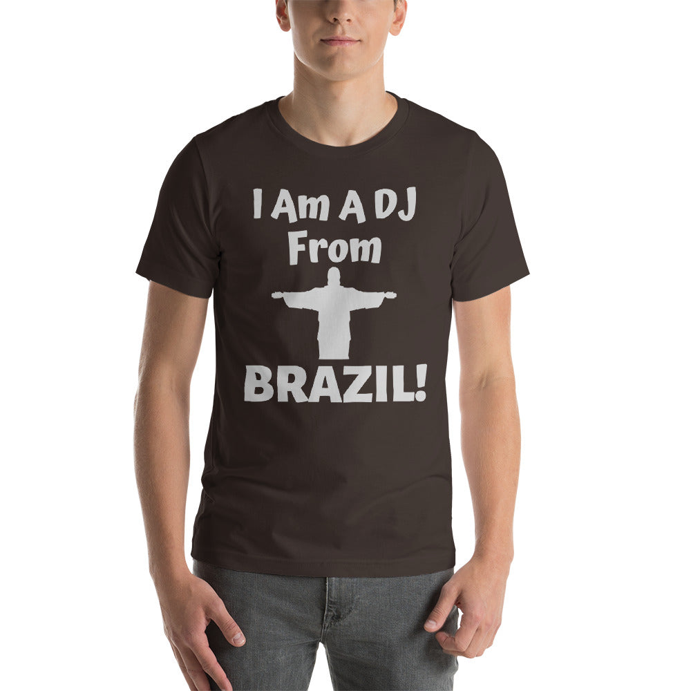 """DJ FROM BRAZIL"" - Short-Sleeve Unisex T-Shirt"