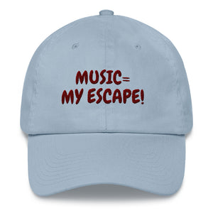 "MUSIC IS MY ESCAPE"" - Baseball Cap / Dad hat"