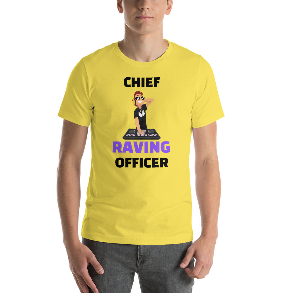 """CHIEF RAVING OFFICER"" - Short-Sleeve Unisex T-Shirt"