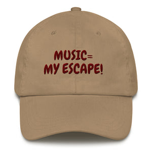 "MUSIC IS MY ESCAPE ""- Gorra de béisbol / gorro de papá"