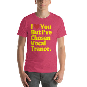 CHOSEN VOCAL TRANCE - Short-Sleeve Unisex T-Shirt