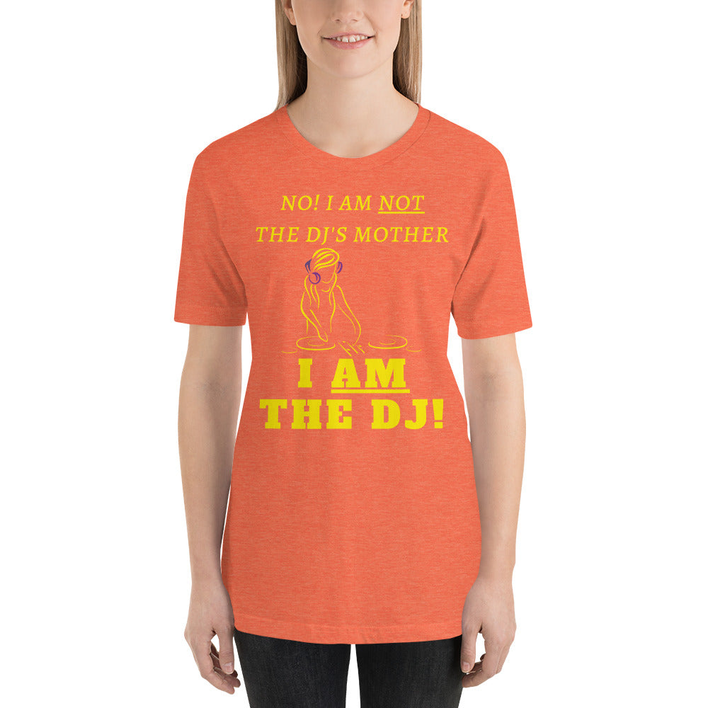 NOT DJ'S MOTHER - Short-Sleeve Unisex T-Shirt