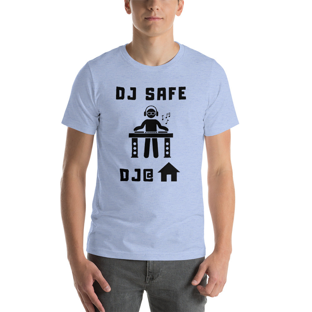 DJ SAFE @ HOME - Camiseta Unissex de Manga Curta