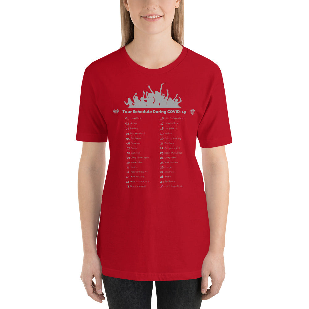 TOUR SCHEDULE COVID 19 - Short-Sleeve Unisex T-Shirt