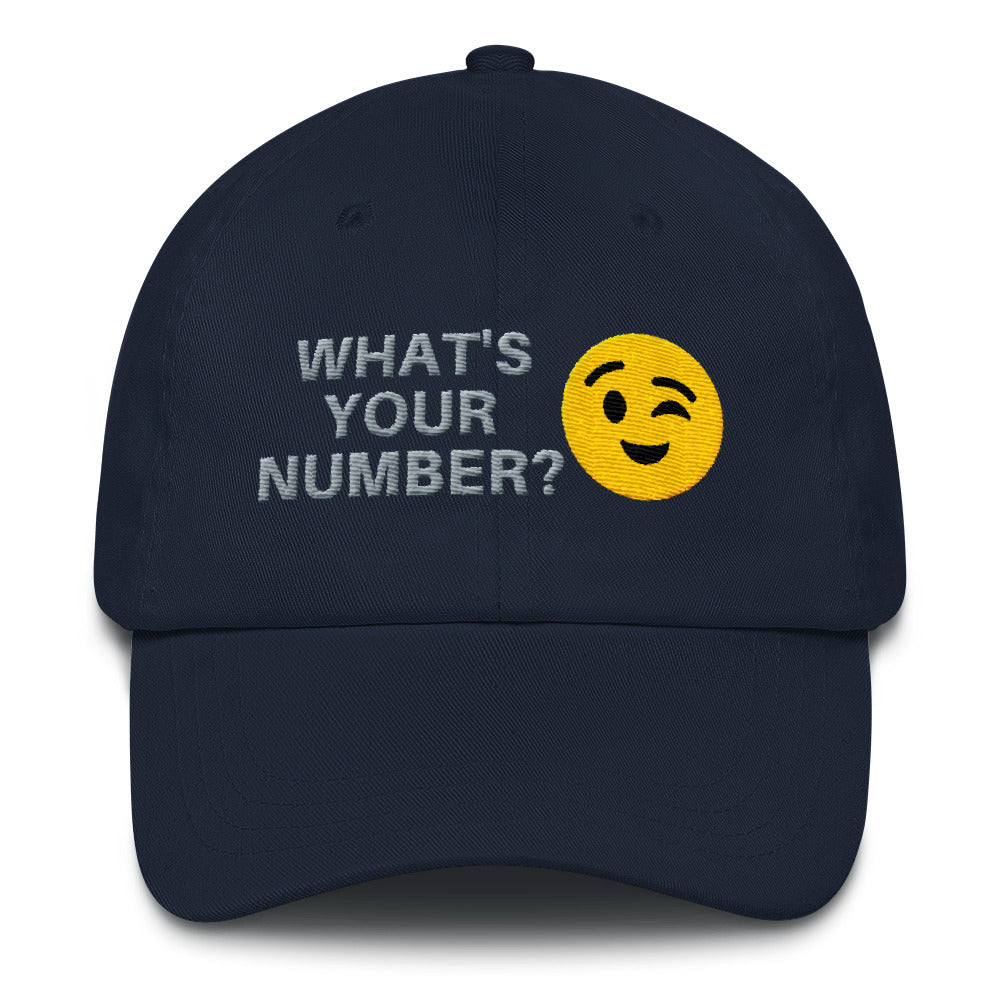 """WHAT'S YOUR NUMBER?"" - Baseball Cap / Dad hat"