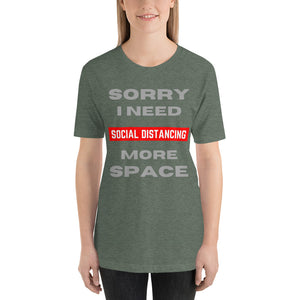 NEED MORE SPACE - Short-Sleeve Unisex T-Shirt