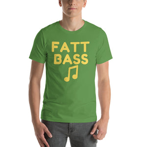 """FATT BASS"" - Short-Sleeve Unisex T-Shirt"