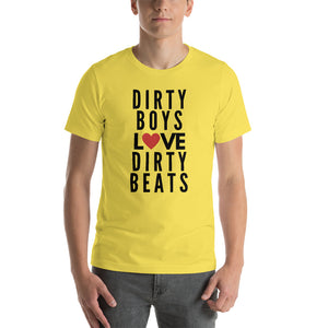 DIRTY BOYS DIRTY BEATS - Short-Sleeve Unisex T-Shirt