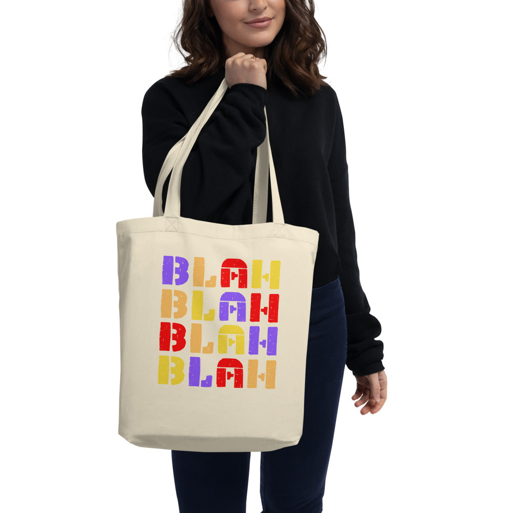 """BLAH BLAH BLAH BLAH"" - Eco Tote Bag"