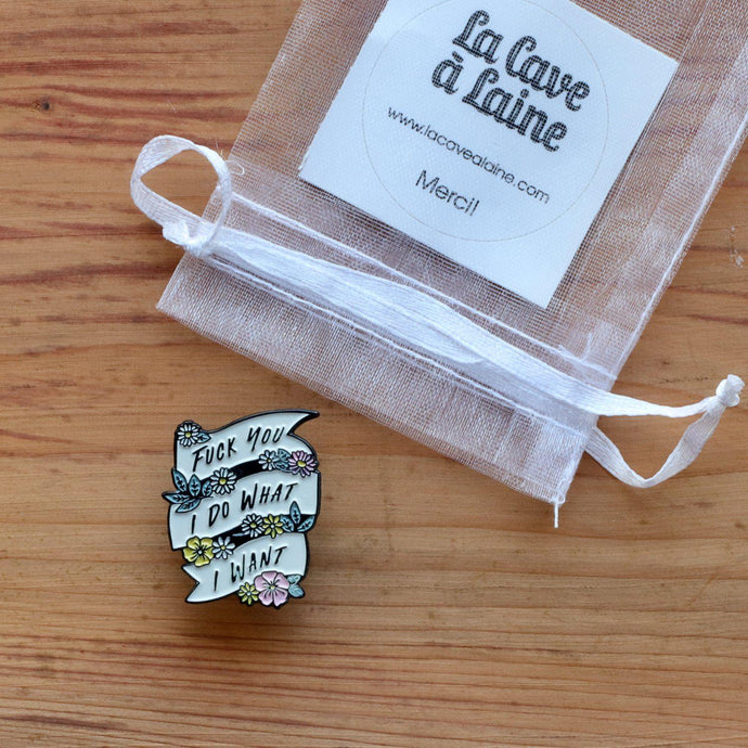 Unapologetic Pins - I Do What I Want-La Cave à Laine