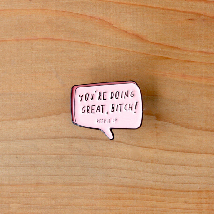 Unapologetic Pins - You Are Doing Great!-La Cave à Laine