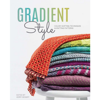 Gradient Style: Color-Shifting Techniques & Knitting Patterns - Printed Book-La Cave à Laine