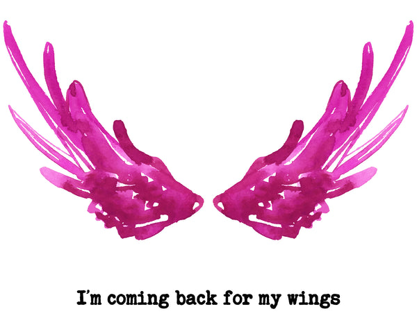 I'm Coming Back for My Wings