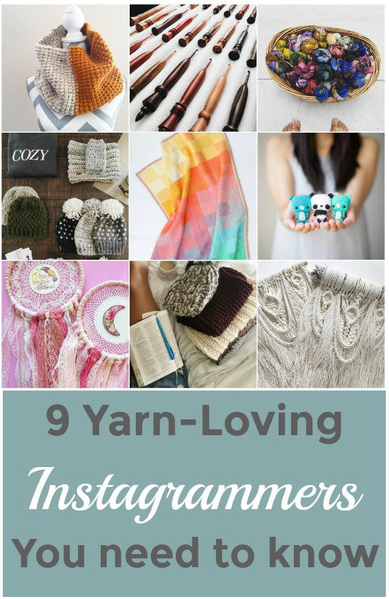 9 Yarn-Loving Instagrammers You Need to Know