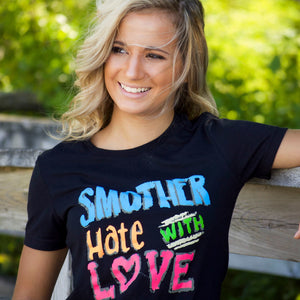 Smother Hate with Love Black T Shirt | Sidewalk Chalk
