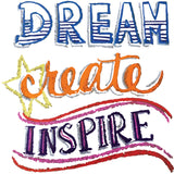 Dream, Create, Inspire Sidewalk Chalk Design