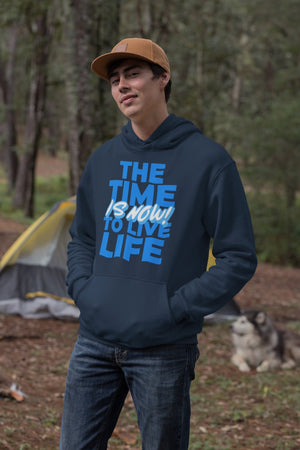 """The Time To Live Life Is Now"" Unisex Hoodie - Karma Inc Apparel"