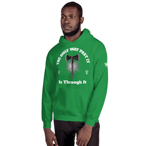 "Karma Inc Apparel  Irish Green / S ""The Only Way Past It Is Through It"" Unisex Hoodie"