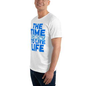 """The Time To Live Life Is Now"" Men's T-Shirt - Karma Inc Apparel"