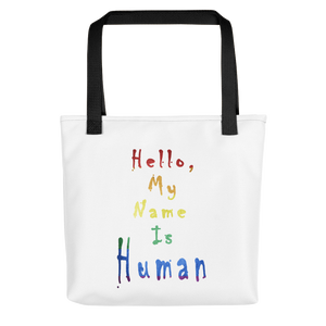 "Karma Inc Apparel ""Hello My Name Is Human"" Tote Bag - Karma Inc Apparel"