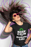 "Karma Inc Apparel  Womens T-Shirt ""Keep Calm And Donate Life Women's Fitted T-Shirt"