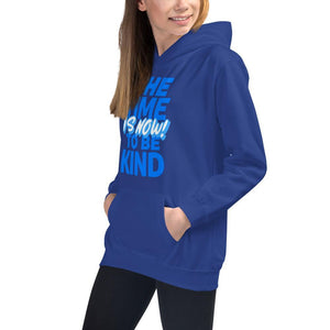 "'The Time To Be Kind Is Now"" Kids Hoodie - Karma Inc Apparel"