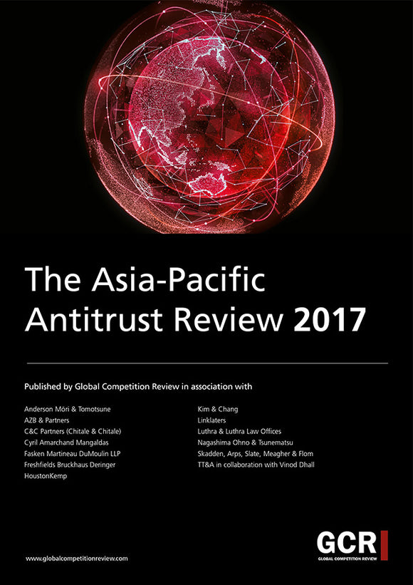 The Asia-Pacific Antitrust Review 2017
